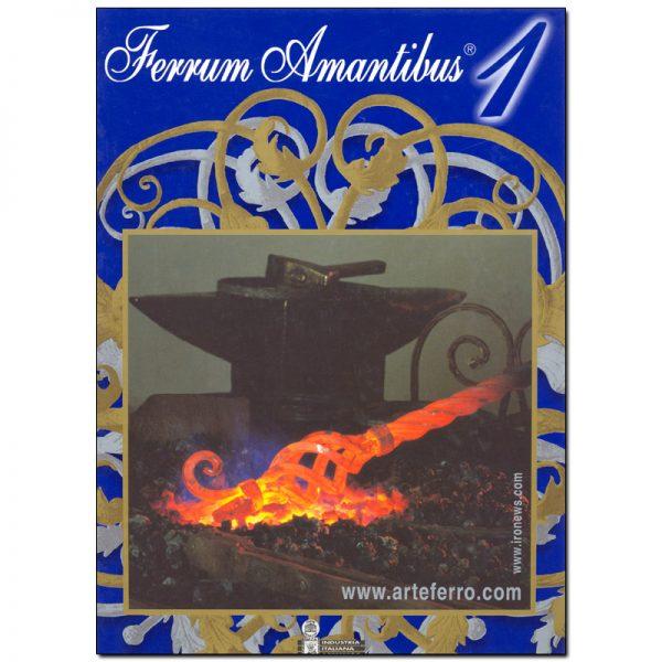 212/1  MASTER CATALOG #1 FERRUM AMANTIBUS (CUSTOM ORDER)